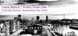 2016, Guten Rutsch, Beste Aussichten, Die Besten Wünsche für 2016, Immobilienmakler, Makler, Oldenburg