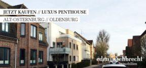 Immobilienmakler, Makler, Oldenburg, Luxus Penthouse, Penthouse, Kaufen, Luxus, Eigentumswohnung, hochwertige Ausstattung, Verkauf, Vermietung